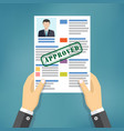 hand holding approved resume vector image vector image