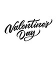 happy valentines day hand drawn lettering vector image vector image