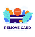 remove credit card stock isolated on a white vector image vector image