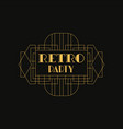 retro party logo luxury vintage geometric vector image vector image