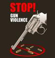stop gun violence poster vector image