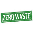 zero waste sign or stamp vector image