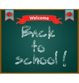 Back to school concept text on chalkboard vector image vector image