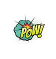 cartoon comic book sound pow bubble blast vector image vector image