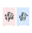 gender reveal banners its a girl and its a boy vector image vector image