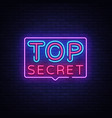 top secret neon text design template top vector image