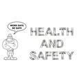 Work safe be safe Message vector image vector image