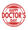 happy doctors day sign or stamp vector image