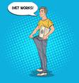 man in oversized jeans dieting concept pop art vector image vector image