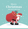 christmas card of santa claus carrying bag of gift vector image