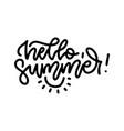 hello summer - linear lettering fun vector image vector image