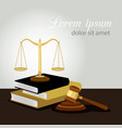 justice concept justice scales judge gavel and vector image vector image