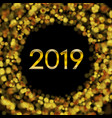 new year 2019 golden bokeh particles background vector image vector image