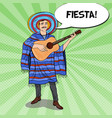 Pop art mexican in sombrero with guitar vector image