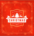 merry christmas holidays wish greeting card vector image vector image