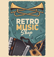 music retro instruments shop vintage poster vector image