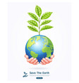 save earth conceptual earth with tree vector image vector image