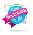 world health day concept with the earth and vector image