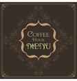Coffee Retro Design wit florish border vector image vector image