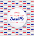 happy bastille day 14th july french holiday vector image vector image