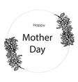 happy mother day flower card vector image