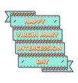 happy virgin mary intercession greeting emblem vector image vector image
