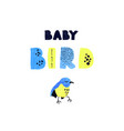 bird and hand drawn lettering - baby vector image vector image