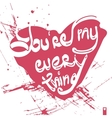 declaration of loveyou are my everything vector image vector image