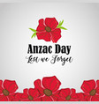 anzac holiday to military remembrance war vector image