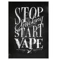 poster start vape chalk vector image