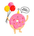 cute donut character with balloons happy birthday vector image vector image