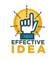 effective idea promotional emblem with hand and vector image