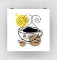 flat coffee hot cup with steam poster vector image vector image