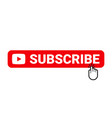 subscribe web site button online video channel or vector image