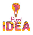 3d inscription best idea and light bulb cut from vector image vector image