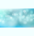 blue sweet water summer bokeh out of focus vector image
