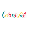 carnival hand lettering for party masquerade vector image vector image