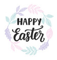 happy easter card with modern calligraphy vector image