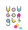 linear lettering you go girl vector image vector image