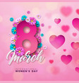 8 march happy womens day floral greeting card vector image vector image
