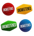 unsweetened sticker or label set vector image vector image