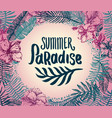 hand drawn summer time quote lettering vector image