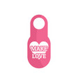 make love door tag icon flat style vector image vector image