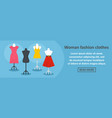 woman fashion clothes banner horizontal concept vector image