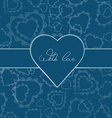 Card or invitation of hearts for any holiday vector image vector image