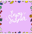 enjoy summer frame with fruits vector image vector image