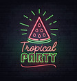 neon sign tropical party with watermelon vector image