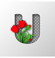 paper cut letter u with poppy flowers vector image