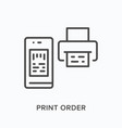 print order flat line icon outline vector image vector image