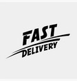 fast delivery logo fast delivery typographic vector image vector image